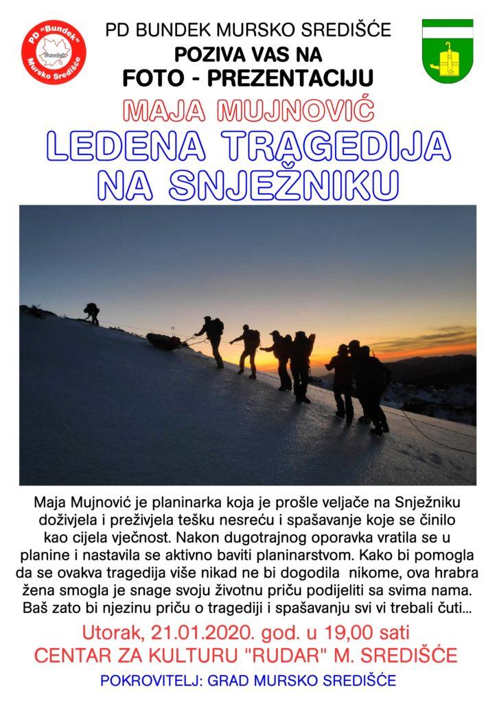 Maja Mujnović - Ledena tragedija na Snježniku